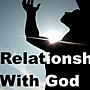 "Free PowerPoint Sermon: ""Relationship with God"""