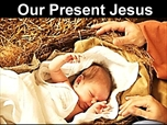 Free Power-Point Sermon: Our Present Jesus – Christmas Sermon