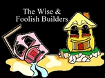 Free PowerPoint Sermon: Wise & Foolish Builder: