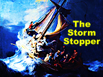 Free PowerPoint Sermon: The Storm Stopper (Jesus Calms the Storm):